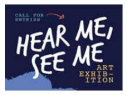 Hear Me, See Me Art Exhibition